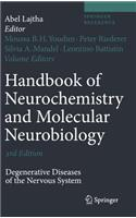 Handbook of Neurochemistry and Molecular Neurobiology: Degenerative Diseases of the Nervous System