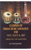 Glimpses of Indian Music and Dance for NET, SLET & JRF: Objective Type Questions