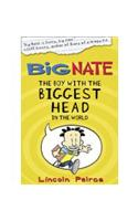 Big Nate: The Boy with the Biggest Head in the World