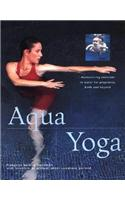 Aqua Yoga: Harmonizing Exercises in Water for Pregnancy, Birth and Beyond