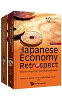 Japanese Economy in Retrospect, The: Selected Papers by Gary R Saxonhouse (in 2 Volumes)