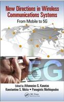 New Directions in Wireless Communications Systems: From Mobile to 5g