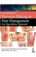 Ramamurthy's Decision Making in Pain Management: An Algorithmic Approach