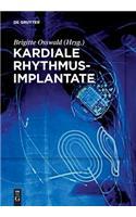 Kardiale Rhythmusimplantate: Manual Zum Zertifikat Der Dgthg Herzschrittmacher-, ICD- Und Crt-Therapie