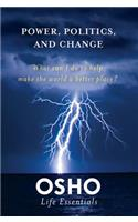 Power, Politics, and Change [with DVD]