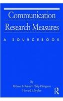 Communication Research Measures: A Sourcebook