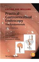 Cotton and Williams' Practical Gastrointestinal Endoscopy: The Fundamentals
