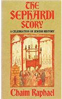 The the Sephardi Story: A Celebration of Jewish History