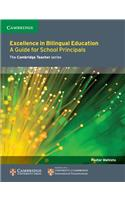 Excellence in Bilingual Education: A Guide for School Principals