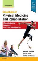 Essentials of Physical Medicine and Rehabilitation