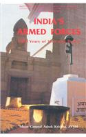 India's Armed Forces: Fifty Years of War and Peace