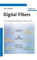 Digital Filters: Theory, Application and Design of Modern Filters
