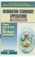 Information Technology- Application Theory & Practice[Vol.11]Paper XIII & XIV of UGC Model Curriculum