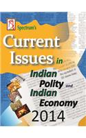 Current Issues In Indian Polity And Indian Economy
