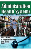 The Administration of Health Systems: Comparative Perspectives