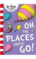 Oh, The Places You'll Go!