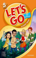 Let's Go 5 Student Book: Language Level: Beginning to High Intermediate. Interest Level: Grades K-6. Approx. Reading Level: K-4