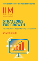 IIMA Business Books -Strategies For Growth : Help Your Business Move Up The Ladder
