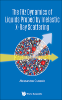 The Thz Dynamics of Liquids Probed by Inelastic X-Ray Scattering