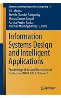 Information Systems Design and Intelligent Applications: Proceedings of Second International Conference India 2015, Volume 1