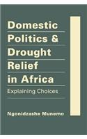 Domestic Politics & Drought Relief in Africa