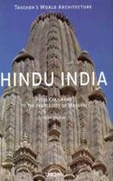 Hindu India: From Khajuraho to the Temple City of Madurai