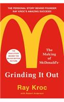 Grinding It Out: The Making of McDonald's