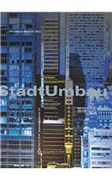 Stadtumbau / Urbanconversion: Recent International Examples