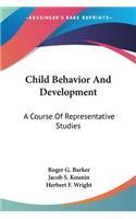 Child Behavior and Development: A Course of Representative Studies