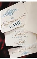 The Engagement Game: Why I Said