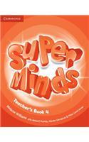 Super Minds Level 4 Teacher's Book