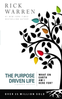 The The Purpose Driven Life Purpose Driven Life: What on Earth Am I Here For?