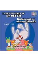I Love to Sleep in My Own Bed: English Polish Bilingual Children's Book