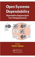 Open Systems Dependability: Dependability Engineering for Ever-Changing Systems