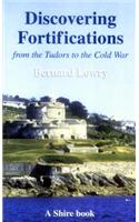 Fortifications From the Tudors to the Cold War