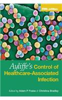 Ayliffe's Control of Healthcare-Associated Infection: A Practical Handbook