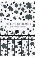 Line of Beauty (Picador 40th Anniversary Edition)