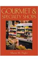 Gourmet and Specialty Food Store Design