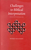 Challenges to Biblical Interpretation: Collected Essays 1991-2001