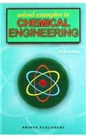 Solved Examples Chemical Engineering