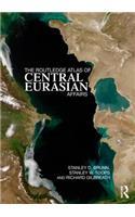 Routledge Atlas of Central Eurasian Affairs