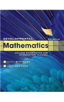 Developmental Mathematics: College Mathematics and Introductory Algebra