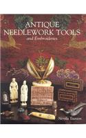 Antique Needlework Tools and Embroideries