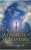 The Attributes of Mastery