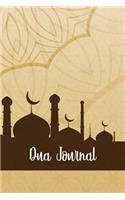 Dua Journal: Daily Prayer, Dua Journal and Reflection for Today Journal