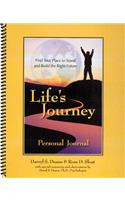 Life's Journey Personal Journal: Find Your Place to Stand and Build the Right Future