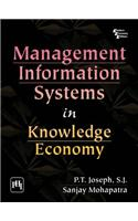 Management Information Systems In Knowledge Economy