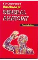 BD Chaurasia's Handbook of General Anatomy