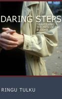 Daring Steps: Traversing the Path of the Buddha