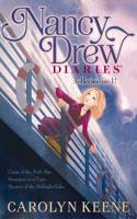 Nancy Drew Diaries 3-Books-In-1!: Curse of the Arctic Star; Strangers on a Train; Mystery of the Midnight Rider